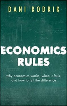 Economics Rules: Why Economics Works, When It Fails, and How To Tell The Difference (EBOOK) FULL TEXT: http://search.ebscohost.com/login.aspx?direct=true&db=nlebk&AN=1052377&site=ehost-live
