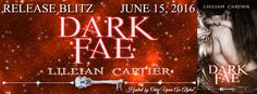 Renee Entress's Blog: [Release Blitz] Dark Fae by Lillian Cartier