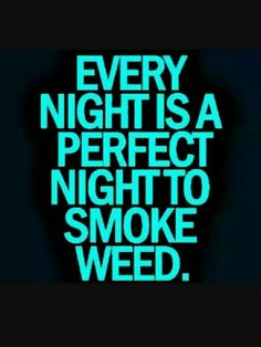 Well cannabis tutorials has every how to guide for cannabis you could ever ask for. Stoner Quotes, Weed Quotes, 420 Quotes, Random Quotes, Bob Marley, Weed Humor, Weed Memes, Stoner Humor, Texts