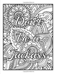Amazon.com: Calm the Fuck Down and Color: An Adult Coloring Book with Swear Words, Sweary Phrases, and Stress Relieving Flower Patterns for Anger Release and Adult Relaxation (9781537779157): Jade Summer, Adult Coloring Books: Books