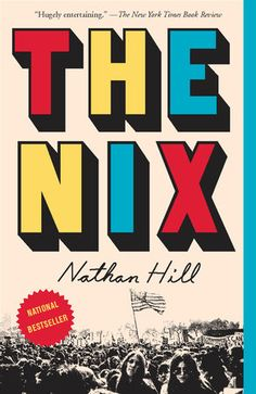 The Nix by Nathan Hill | Teaching Guide at penguinrandomhouse.com    I thought you would like this helpful teacher's guide from Penguin Random House