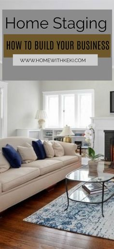 Home Remodeling Business home Staging Business - How To Build Your Home Staging Business. Home Remodeling Diy, Home Renovation, Dusty House, San Diego, Living Room Decor, Bedroom Decor, Home Staging Tips, Quito, House Rooms