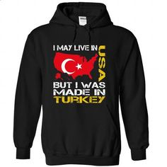 I May Live in USA But I Was Made in Turkey - #university sweatshirt #sweater pattern. MORE INFO => https://www.sunfrog.com/States/I-May-Live-in-USA-But-I-Was-Made-in-Turkey-cbrevzayke-Black-Hoodie.html?68278