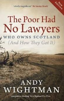 Chris Paton's Blog: The Poor Had No Lawyers - Who Owns Scotland?