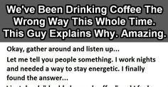 I Will Never Drink Coffee The Same Way Again. This Man Is A Genius.