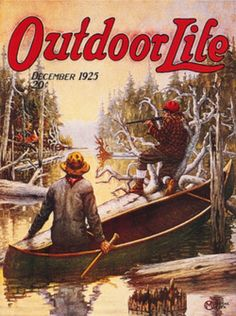 Deer hunting from a canoe - Dec 1925 [Outdoor Life] Hunting Magazines, Fishing Magazines, Old Magazines, Wildlife Paintings, Wildlife Art, Art Paintings, Hunting Art, Deer Hunting, Hunting Stuff