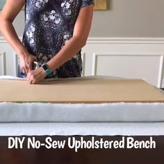 Make a no sew bench seat for furniture or window seats and window benches with this walk through video tutorial easy diy bench cushion how to upholster a bench seat diy resin furniture appliques and onlays