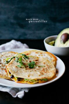 black bean quesadillas. - CaseyLeigh/The Wiegands