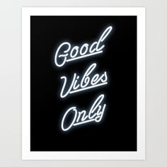 Buy Good Vibes Only by THE AESTATE as a high quality Art Print. Worldwide shipping available at Society6.com. Just one of millions of products available.