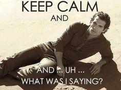 Henry CaviLL hahahhahaha by far, my favorite Keep Calm meme <3 <3 <3 I love this!!!! -CM