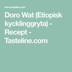 Doro Wat (Etiopisk kycklinggryta) - Recept - Tasteline.com