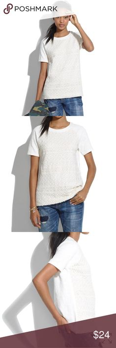 Madewell crochet mix tee Madewell crochet mix tee PRODUCT DETAILS A totally charming mix of crochet patterns on a slip-on-and-go shape.  True to size. Cotton. Dry clean. (I've hand washed it; still in EUC) Import. Item A2670. Ivory   ✅reasonable offers ❌trades 💬ask questions 🛍bundle to save 👇🏼offer button Madewell Tops Tees - Short Sleeve