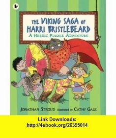 Viking Saga of Harri Bristlebeard (9781844287680) Jonathan Stroud , ISBN-10: 1844287688  , ISBN-13: 978-1844287680 ,  , tutorials , pdf , ebook , torrent , downloads , rapidshare , filesonic , hotfile , megaupload , fileserve