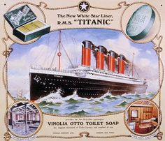 Advertisment for the Vinolia Otto Toilet Soap depicting, The New White Star Line, RMS Titanic. The Vinolia product, would be used onboard the Titanic, while at sea. Rms Titanic, Titanic Museum, Titanic History, Titanic Cake, Titanic Model, Titanic Sinking, Vintage Advertisements, Vintage Ads, Vintage Makeup