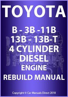 Toyota owners repair service manuals httppersonalmanual toyota b 3b 11b 13b 13b t 4 cylinder diesel engine fandeluxe Choice Image