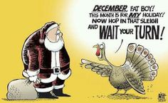 """""""December, Fat Boy! This month is for MY holiday! Now hop in that sleigh and wait your turn!"""