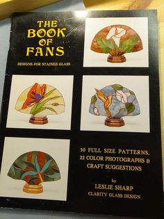 The Book of Fans, stained glass pattern book 50 patterns Leslie Sharp #ClarityGlassDesign