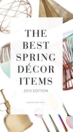 The 31 best new spring décor pieces.