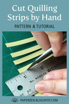 3 Ways to Cut Quilling Strips by Hand - Free Pattern and Tutorial Paper Quilling Tutorial, Paper Quilling Patterns, Neli Quilling, Quilled Paper Art, Quilling Paper Craft, Paper Crafts, Quilling Ideas, Templates Printable Free, Printables