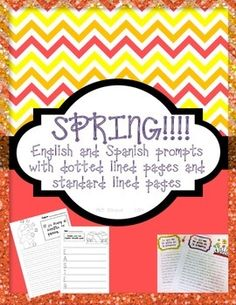 My Spring Writing Unit!!! 22 pages English and Spanish spring themed prompts! Includes Standard Lined and Dotted Lined pages with spring clipart and prompts. Ready to Print and GO! yayyy!