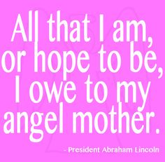 mothers day quote pictures | 12 Mother's Day Quotes | Best Mother's Day Quotes for Cards ...