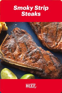 Ready for grilling season? Throw Strip Steaks and corn on the grill for a smoky Mexican-style meal. Easy Campfire Meals, Campfire Recipes, Campfire Food, Chipotle Chile, Beef Strips, Strip Steak, Lime Wedge, Beef Steak, Mexican Style