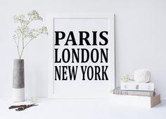 Paris London New York, printable art, home decor, typography print, printable art, typography art, instant download von sweetandhoneyprints auf Etsy