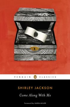 """""""Come Along With Me"""" by Shirley Jackson"""