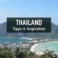 Die besten Tipps & Inspirationen für Reisen nach Thailand.