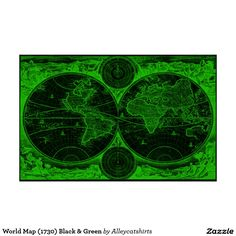 World Map (1730) Black & Green Poster
