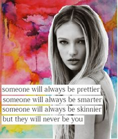 But they will never be you