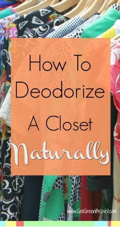 Ways to Deodorize a Closet Naturally Best ways to deodorize a closet naturally. Tips to remove odors without masking with chemical fragrances.Best ways to deodorize a closet naturally. Tips to remove odors without masking with chemical fragrances. Cleaning Recipes, Cleaning Hacks, Cleaning Checklist, Cleaning Supplies, Herbal Remedies, Natural Remedies, Closet Freshener, Gadget, Green Living Tips
