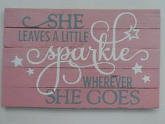 Hand painted wood sign with quote She leaves a by PerriArts