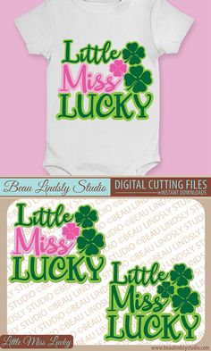 Precious, Little Miss Lucky, Happy St Patricks Day SVG Cutting File, SVG File for Silhouette Pattern, SVG File For Cricut Projects, SVG Format File, DXF File and PNG Image File. By: www.beaulindslystudio.com