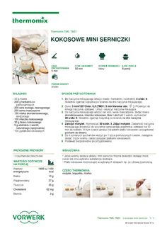 Issuu is a digital publishing platform that makes it simple to publish magazines, catalogs, newspapers, books, and more online. Easily share your publications and get them in front of Issuu's millions of monthly readers. Title: thermomix - Kokosowe mini serniczki, Author: efla, Name: kokosowe_mini_serniczki, Length: undefined pages, Page: 1, Published: 2015-12-29 Make It Simple, Food And Drink, Drinks, Cooking, Birth, Sweets, Candy, Kitchen, Drinking