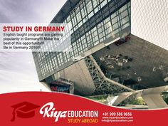 English taught programs are gaining popularity in Germany. Make the best use of it !!! Students who wish to study in Germany, kindly contact with Riya Education - an overseas educational consultancy. #europe #business #master #bachelor #foreign #schengen #kottayam #kerala #india