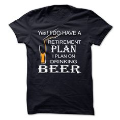 I plan on drinking beer T-Shirts, Hoodies, Sweaters