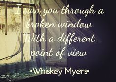 whisky myers broken window serenade chords