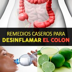 10 Remedios Caseros Para Desinflamar El Colon - [100% Naturales] - La Guía de las Vitaminas Colon Cleanse Tablets, Diverticulitis, Detox, Healing, Recipes, Food, Spirit, Ideas, Vitamins