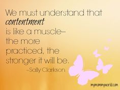 How to gain contentment {inspiration from Sally Clarkson}