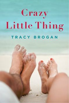 """Crazy Little Thing by Tracy BroganIf - $5.99- Sadie Turner is good at anything, it's putting stuff in order. So when she finds her """"perfect"""" life in disarray, she hopes a summer vacation at her aunt's lake house will help her piece it back together. She wants to relax, reboot, and heal the wounds left by her cheating ex-husband. And that requires time away from men. All men.  Or so she thinks..."""