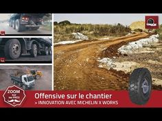 Offensive sur le chantier : MICHELIN X WORKS - truck Editions