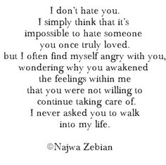 But I don't hate you