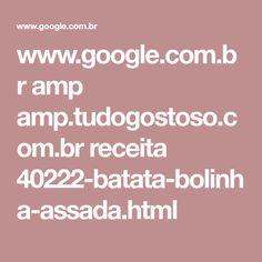 www.google.com.br amp amp.tudogostoso.com.br receita 40222-batata-bolinha-assada.html