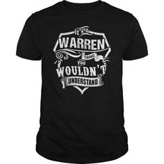 Awesome It's an WARREN thing you wouldn't understand! Cool T-Shirts Check more at http://hoodies-tshirts.com/all/its-an-warren-thing-you-wouldnt-understand-cool-t-shirts.html