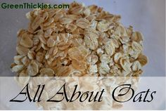 Confused about Oats? History, Types, Soaking, Cooking, Skin care and Benefits of oats