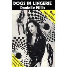 Dogs in Lingerie (Paperback)  http://234.powertooldragon.com/redirector.php?p=0929730224  0929730224
