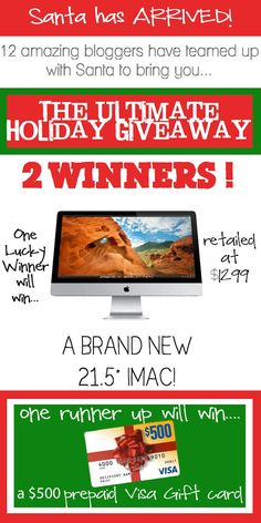 I Heart Nap Time has teamed up with 12 amazing bloggers for the ultimate holiday giveaway on iheartnaptime.net ...win either a brand iMac or 500 visa card! Merry Christmas!! Double click on the image to enter.
