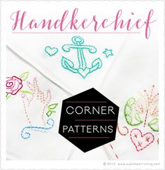 Sublime Stitching - Hanky Corner Embroidery Patterns