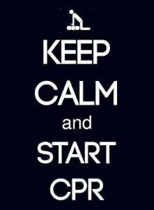 Keep calm and start high performance CPR.